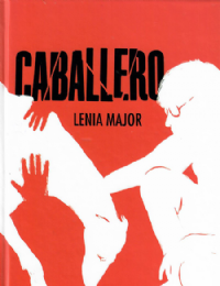 Major, Lenia: Caballero